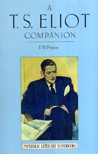9780333498170: A T. S. Eliot Companion: Life and Works (Literary Companions)