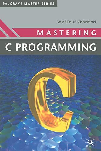 9780333498422: Mastering 'C' Programming (Palgrave Master Series (Computing))