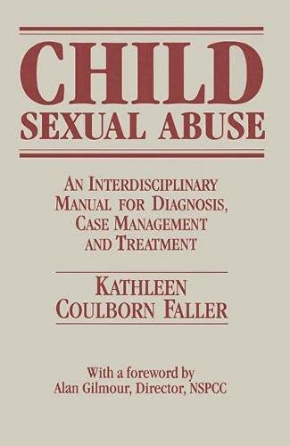 9780333498903: Child Sexual Abuse: An Interdisciplinary Manual for Diagnosis, Case Management and Treatment