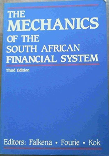 9780333499085: Mechanics of the South African Financial System: Financial Institutions, Instruments and Markets
