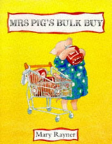 MRS. PIG'S BULK BUY (PICTUREMACS) (0333510399) by MARY RAYNER