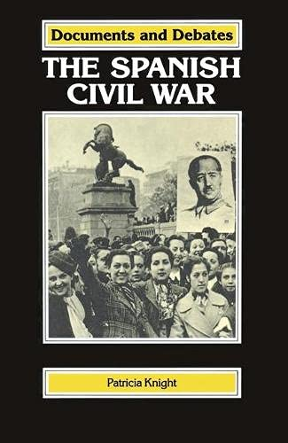 9780333511114: The Spanish Civil War (Documents & Debates)