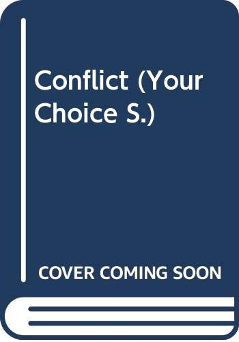 9780333511190: Conflict (Your Choice)