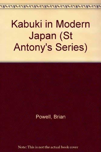 9780333511565: Kabuki in Modern Japan (St Antony's Series)