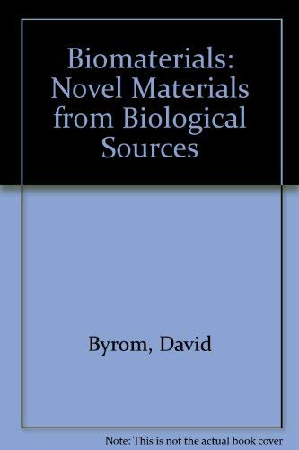 9780333511756: Biomaterials: Novel Materials from Biological Sources.