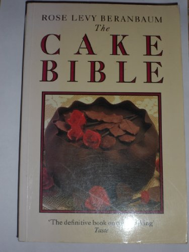9780333511831: The Cake Bible