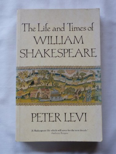 9780333511862: The Life and Times of William Shakespeare