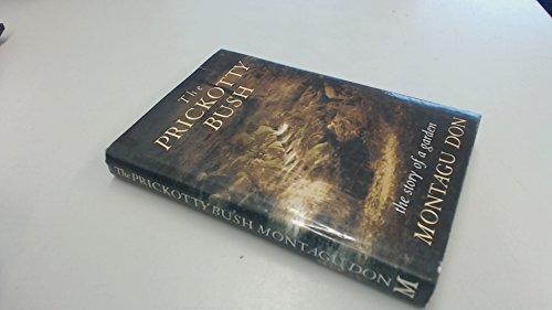 9780333511886: The Prickotty Bush: The Story of a Garden