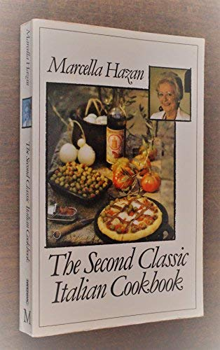 9780333512036: The Second Classic Italian Cookbook