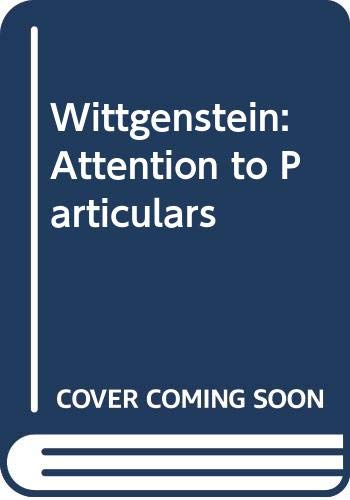 Wittgenstein: Attention to Particulars (0333512375) by Professor D. Z. Phillips; Peter Winch