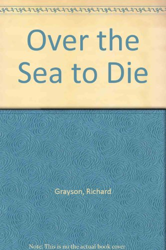 9780333514122: Over the Sea to Die