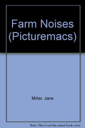 9780333514474: Farm Noises (Picturemacs)