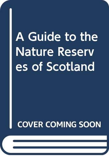 A Guide to the Nature Reserves of Scotland (9780333514900) by Bennett, Linda; Thom, Valerie