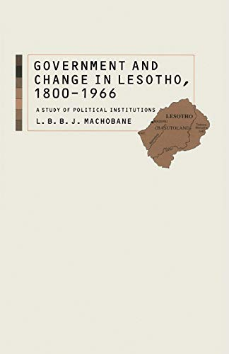 Government and Change in Lesotho, 1800-1966: A: L. B. B.