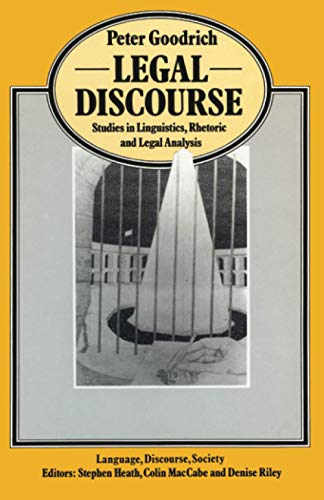 9780333515846: Legal Discourse: Studies in Linguistics, Rhetoric and Legal Analysis