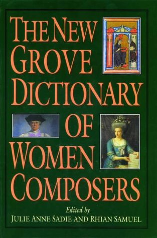 9780333515983: The New Grove Dictionary of Women Composers (Grove Composer)