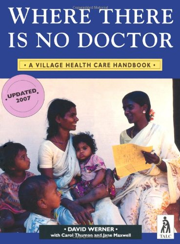 9780333516515: Where There is No Doctor: Village Health Care Handbook