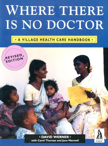 9780333516515: Where There is No Doctor: A Village Health Care Handbook (International Edition)
