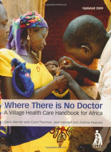 9780333516522: Where There is No Doctor: Village Health Care Handbook for Africa