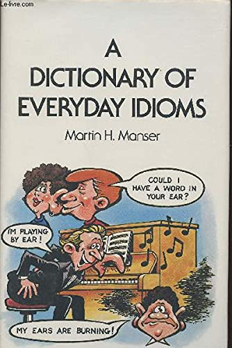 9780333516720: Dictionary of Everyday Idioms