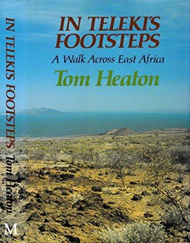 9780333517772: In Teleki's Footsteps: An East African Journey