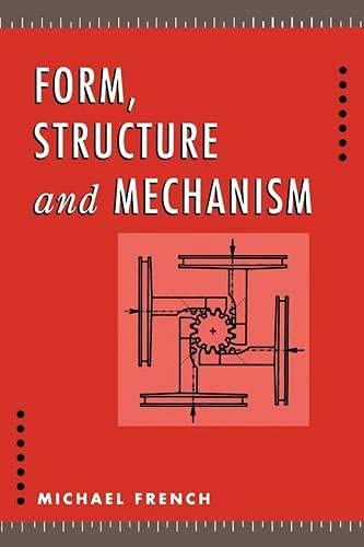 9780333518861: Form, Structure and Mechanism