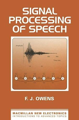 9780333519226: Signal Processing of Speech (Macmillan New Electronics)