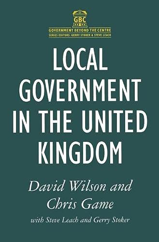9780333519288: Local Government in the United Kingdom (Government Beyond the Centre)
