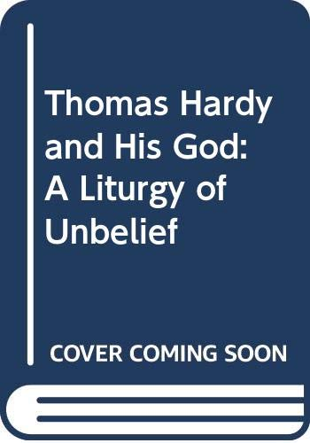 9780333519295: Thomas Hardy and His God: A Liturgy of Unbelief