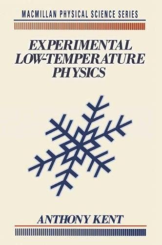 9780333519509: Experimental Low Temperature Physics (Macmillan Physical Science)