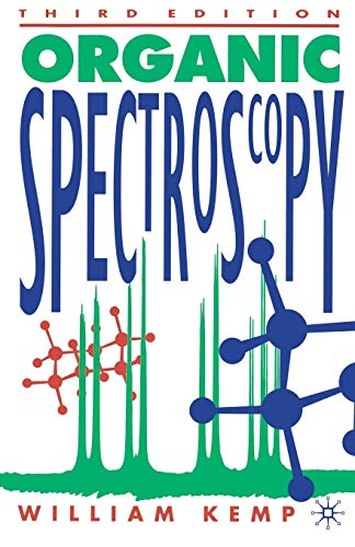 9780333519547: Organic Spectroscopy (Structures from Spectra Theory, Instrumentation, Interpretat)