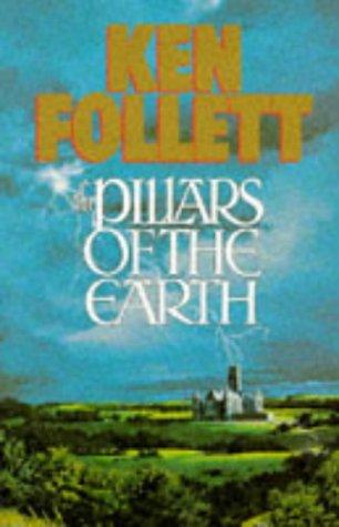 The Pillars of the Earth.: Follett, Ken.