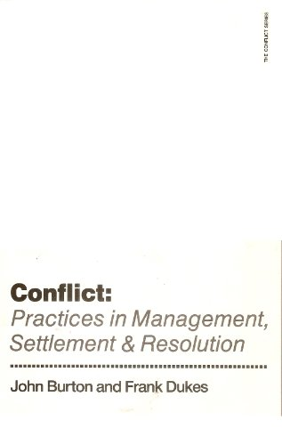 Practices in Management, Settlement and Resolution (Conflict)