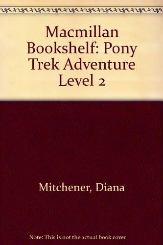 9780333522370: Macmillan Bookshelf: Pony Trek Adventure Level 2