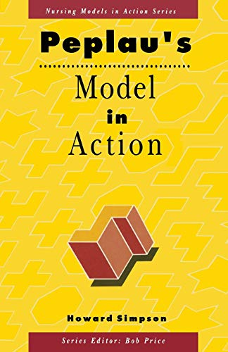 9780333523230: Peplau's Model in Action (Nursing Models in Action Series)