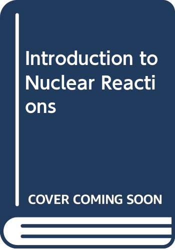 9780333523797: Introduction to Nuclear Reactions