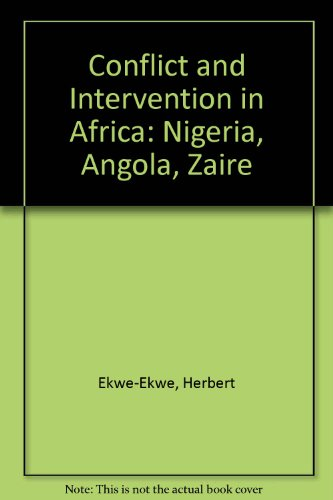 9780333524046: Conflict and Intervention in Africa: Nigeria, Angola, Zaire