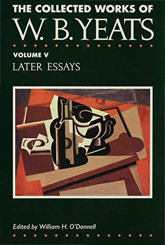 9780333524473: Later Essays (The Collected Works of W.B. Yeats)