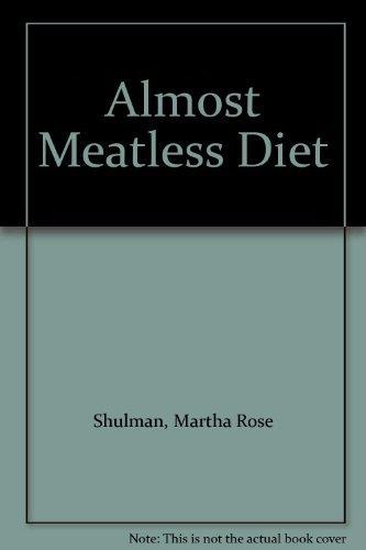 9780333525005: Almost Meatless Diet
