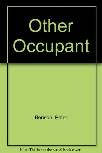 Other Occupant, The: Benson, Peter