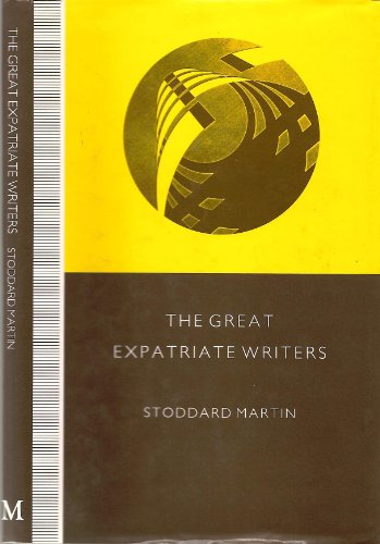 9780333525227: The Great Expatriate Writers