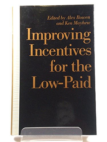 9780333525449: Improving Incentives for the Low Paid
