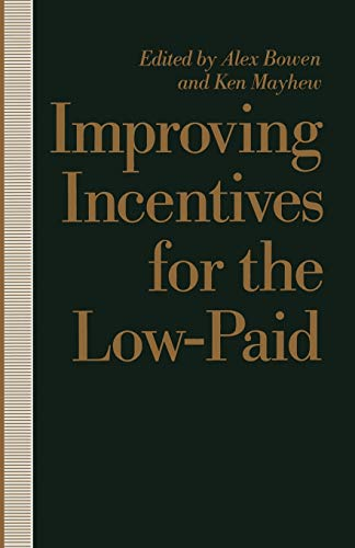 9780333525456: Improving Incentives for the Low-Paid