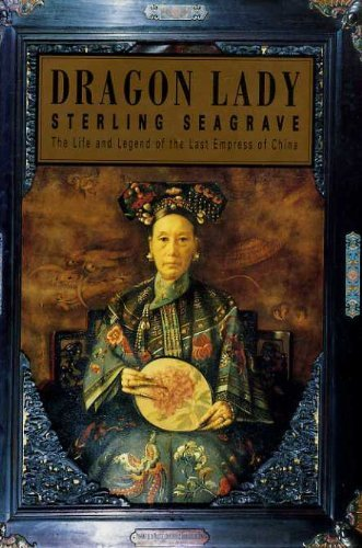 Dragon Lady: Life and Legend of the: Seagrave, Sterling