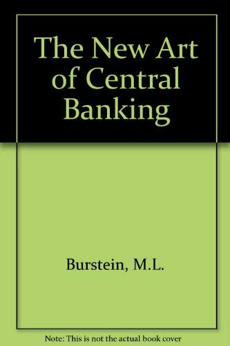 The New Art of Central Banking
