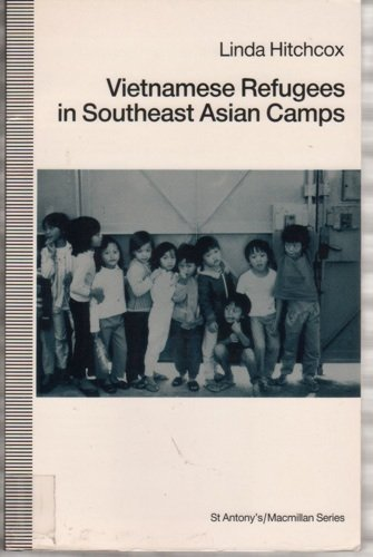 9780333525784: Vietnamese Refugees in Southeast Asian Camps (St Antony's Series)