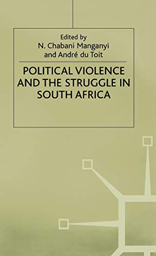 9780333525968: Political Violence and the Struggle in South Africa
