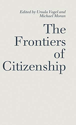 9780333525982: The Frontiers of Citizenship