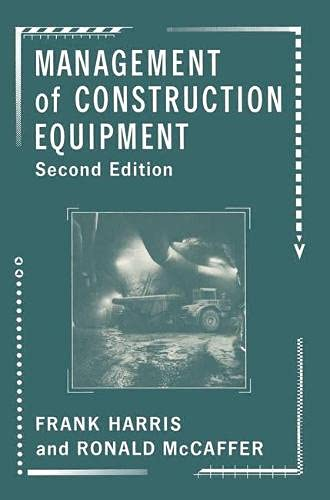 Management of Construction Equipment: Harris, Frank