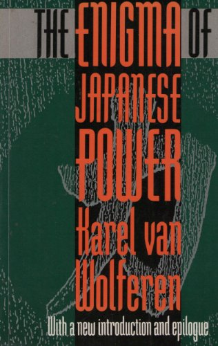 9780333529478: The Enigma of Japanese Power: People and Politics in a Stateless Nation